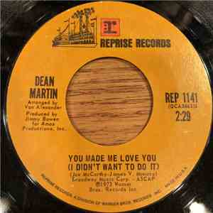 Dean Martin - You Made Me Love You (I Didn't Want To Do It) download
