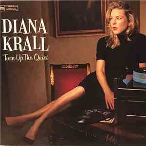 Diana Krall - Turn Up The Quiet download