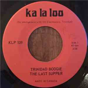 The Last Supper - Trinidad Boogie download