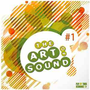 Various - The Art Of Sound Vol.1 download
